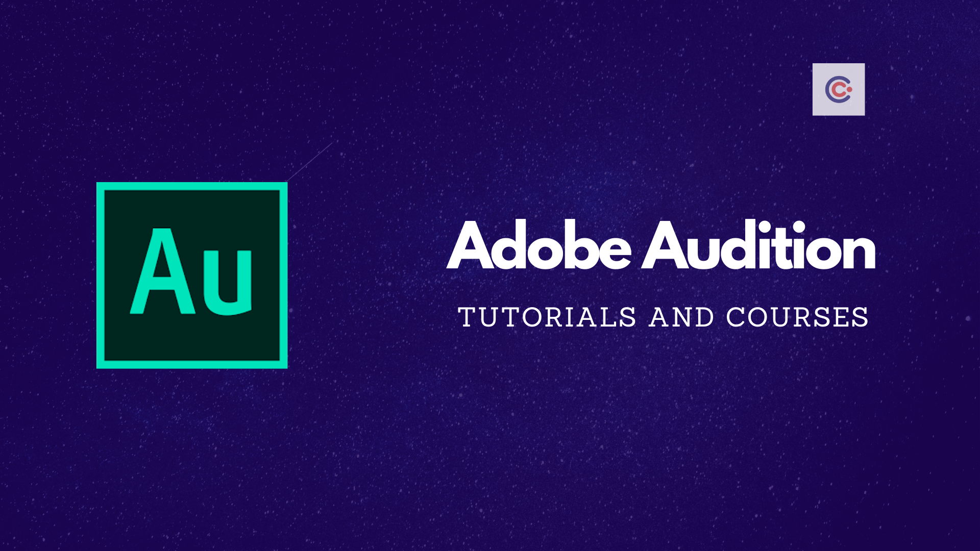 9 Best Adobe Audition Tutorials and Courses - Learn Adobe Audition Online