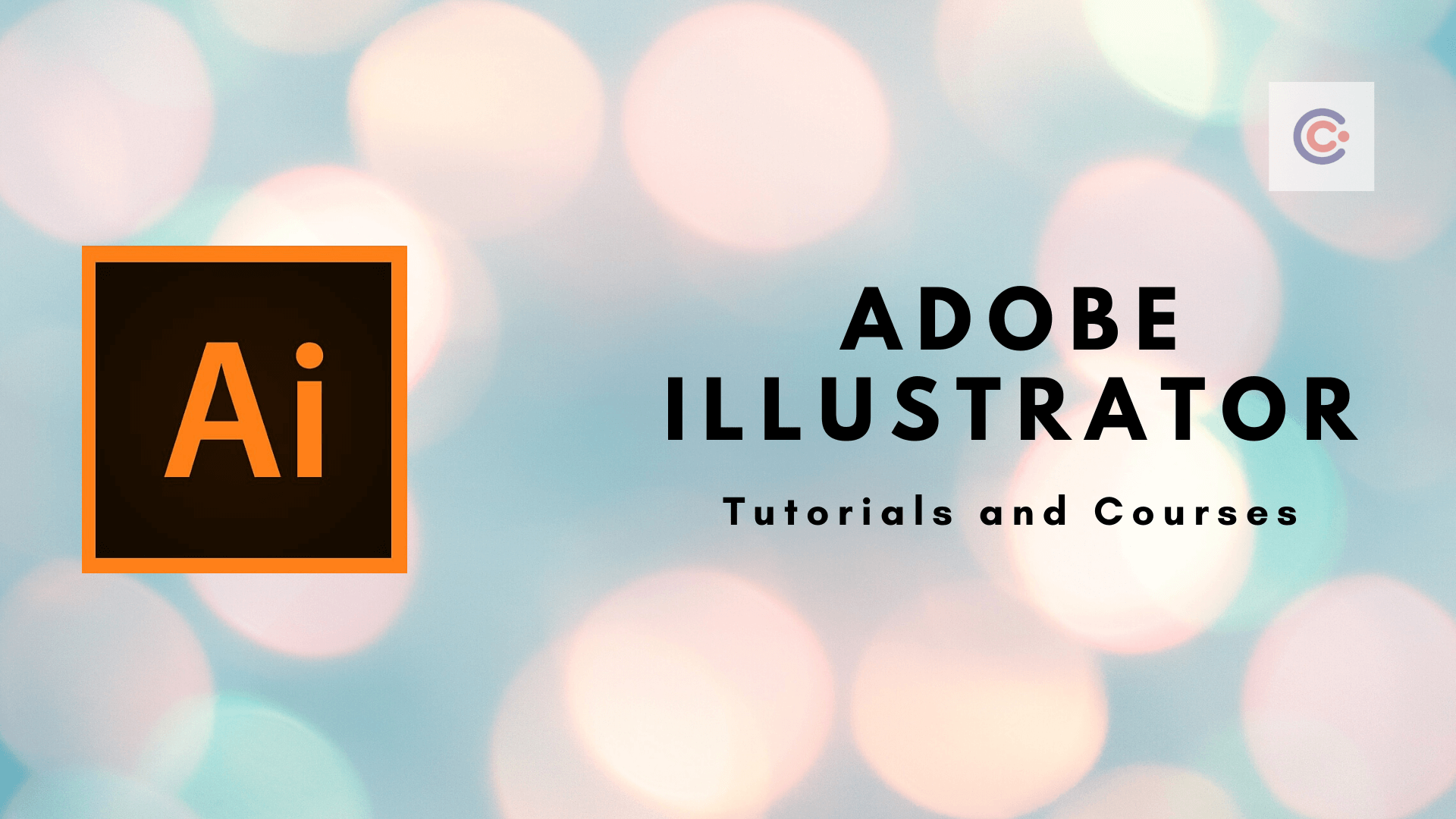 10 Best Adobe Illustrator Tutorials and Courses - Learn Illustrator Online