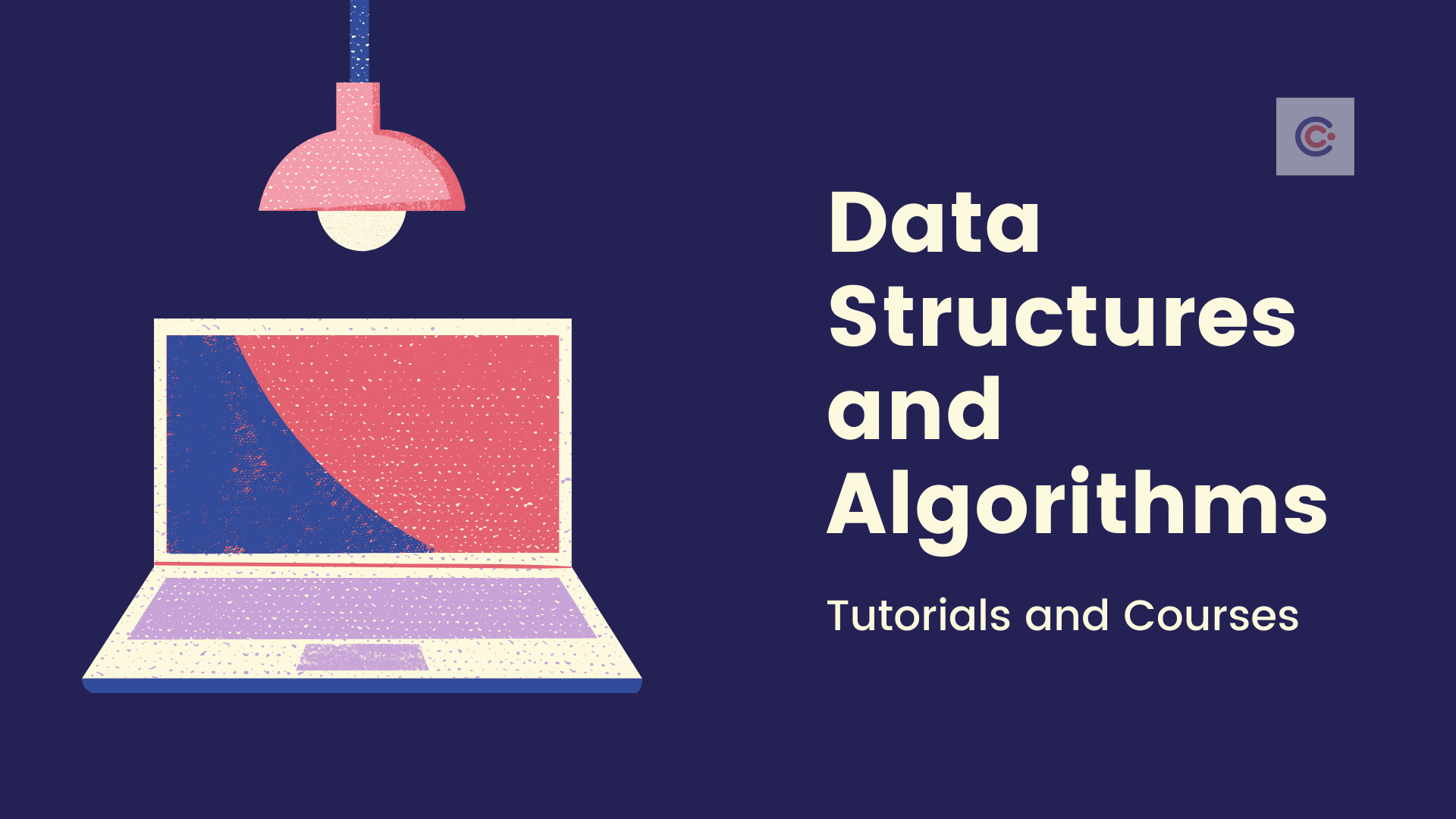 17 Best Data Structures & Algorithms Tutorials and Courses - Learn Data Structures and Algorithms Online