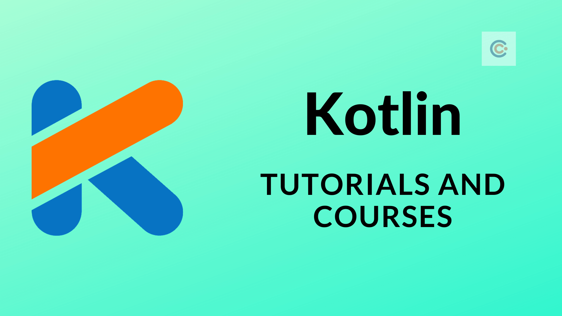 12 Best Kotlin Tutorials & Courses - Learn Kotlin Online