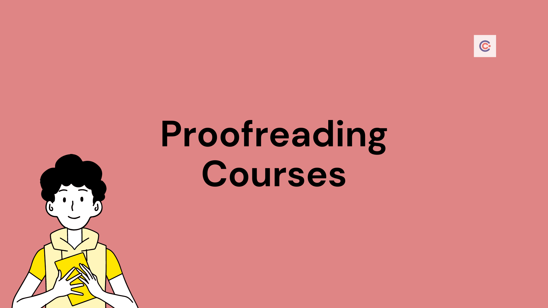5 Best Proofreading Courses & Classes - Learn Proofreading Online