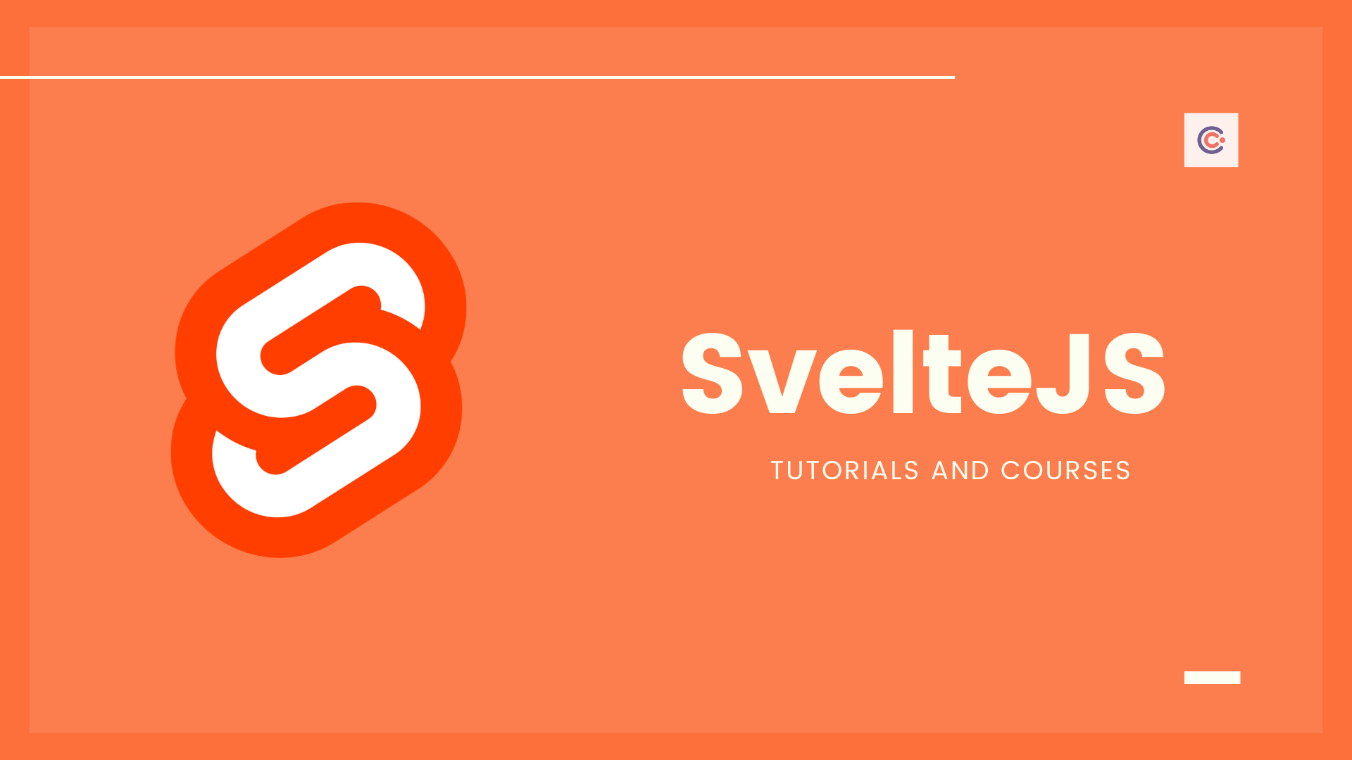 6 Best SvelteJS Tutorials and Courses - Learn SvelteJS Online