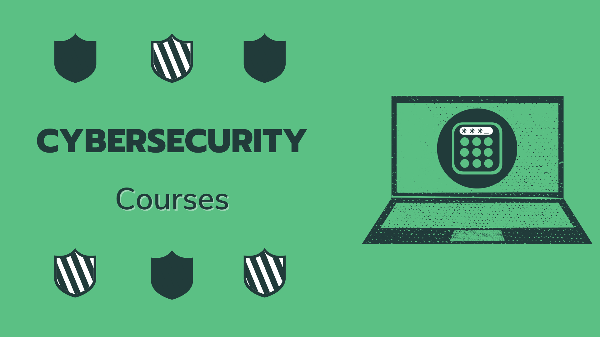 15 Best Cybersecurity Courses - Learn Cybersecurity Online