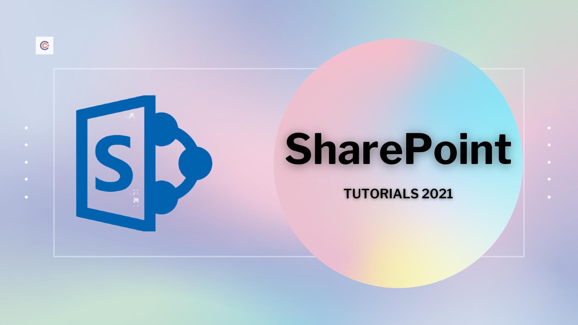 10 Best SharePoint Tutorials - Learn SharePoint Online