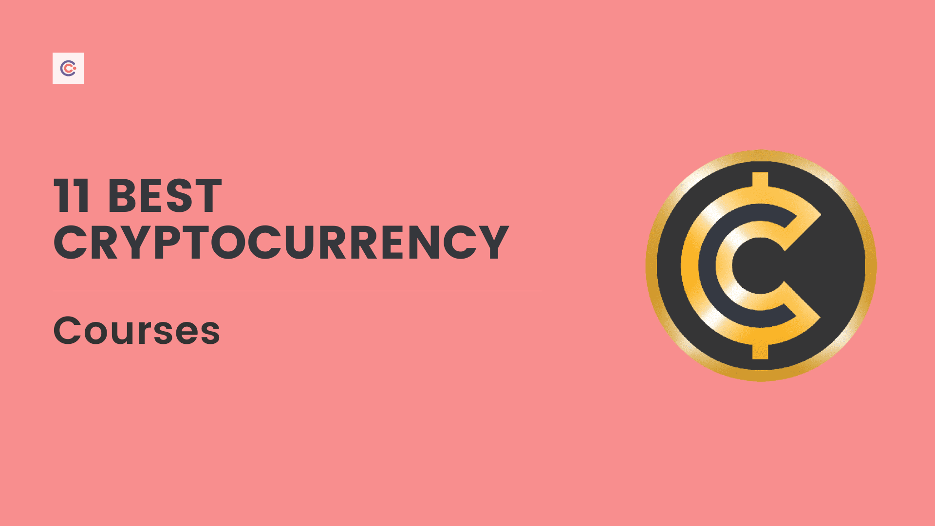 11 Best Cryptocurrency Courses - Learn about Cryptocurrencies Online