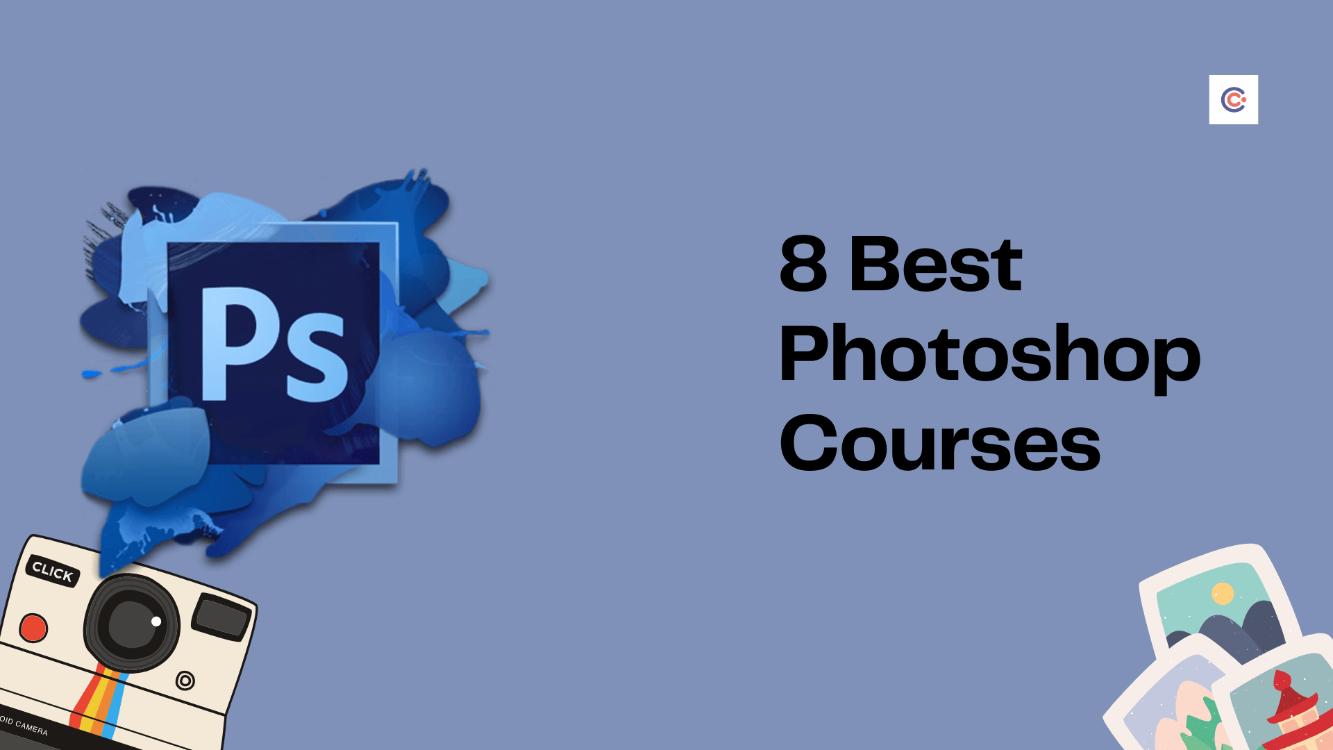 8 Best Photoshop Tutorials - Learn Photoshop Online