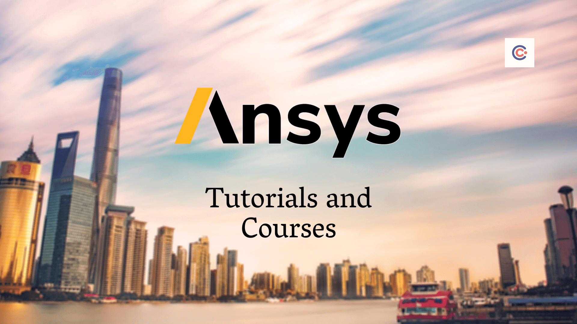 5 Best Ansys Tutorials and Courses - Learn Ansys Online