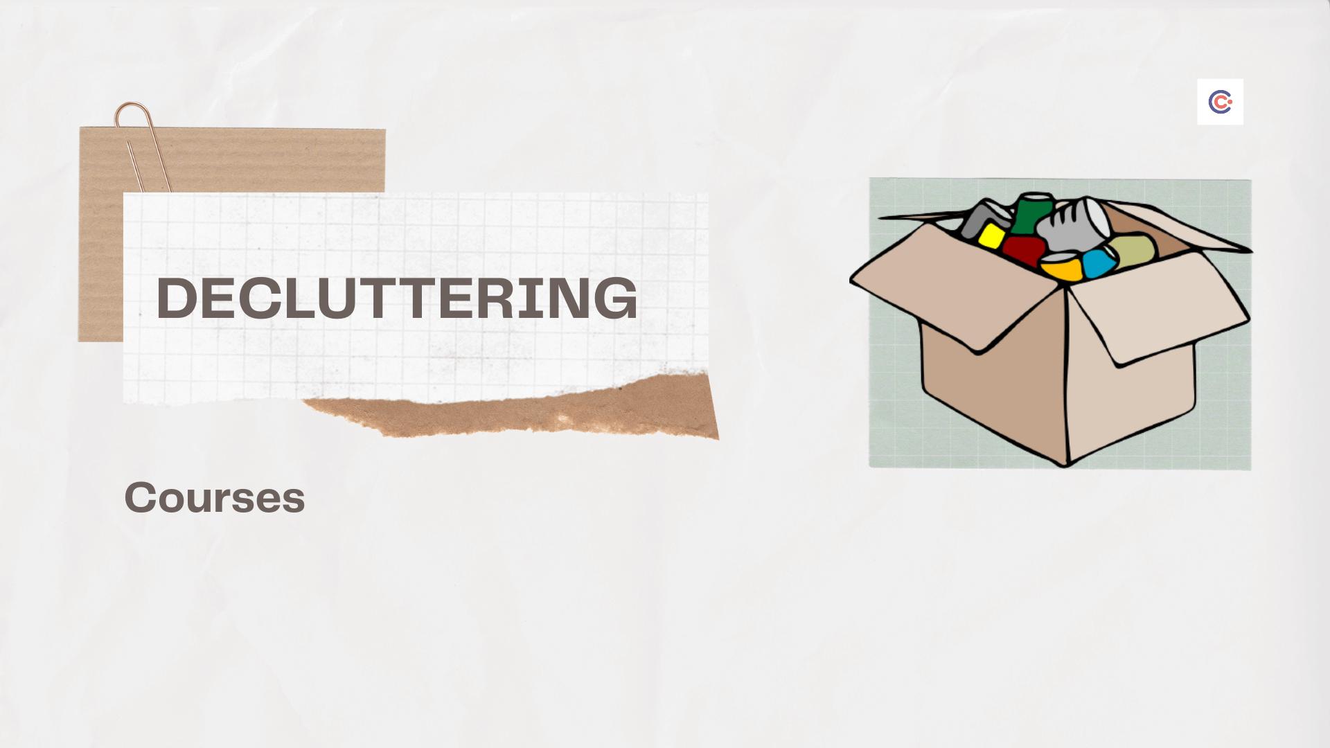 5 Best Decluttering Courses & Classes - Learn Decluttering Online