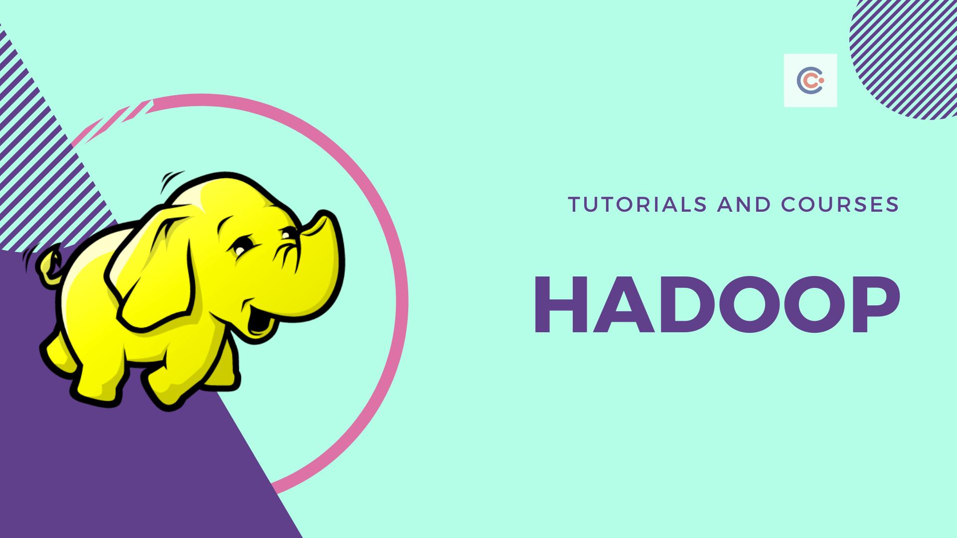 9 Best Hadoop Courses and Tutorials - Learn Hadoop Online