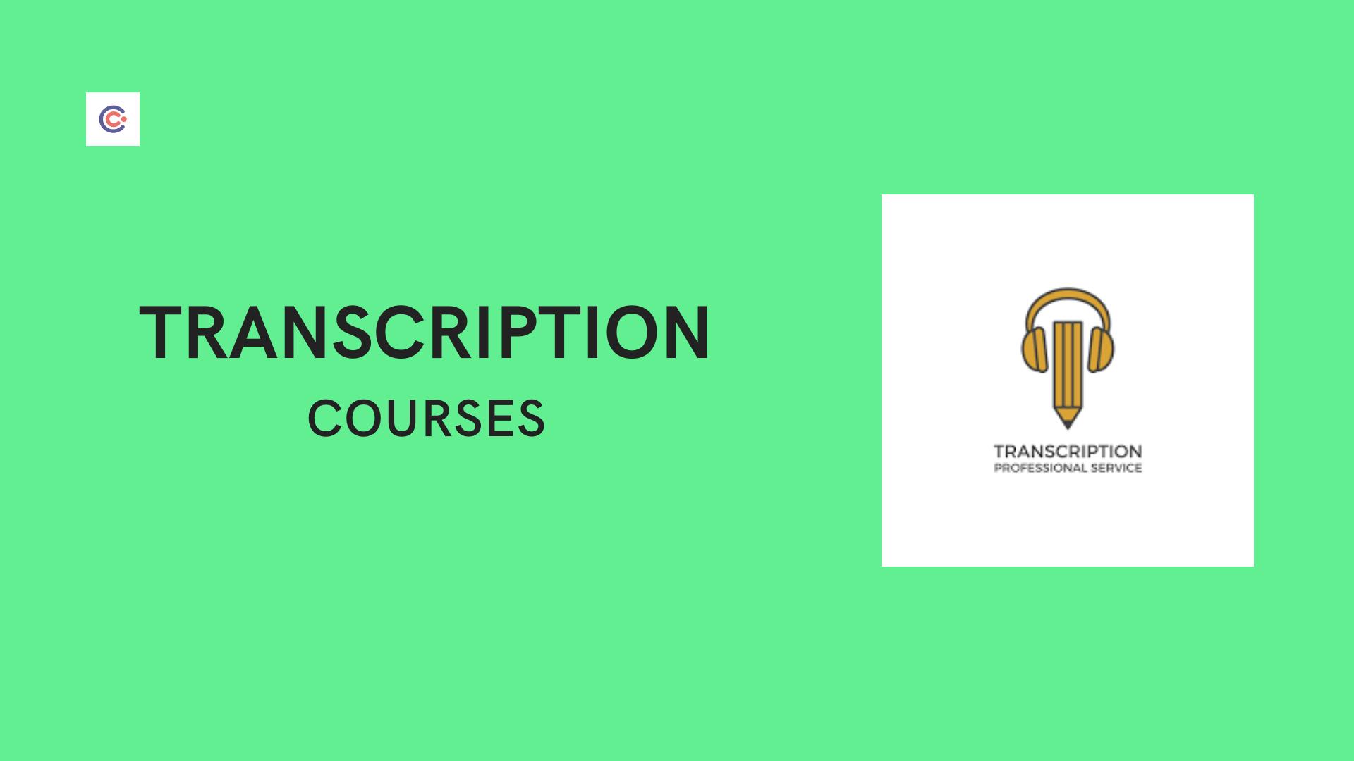 5 Best Transcription Courses & Classes - Learn Transcription Online