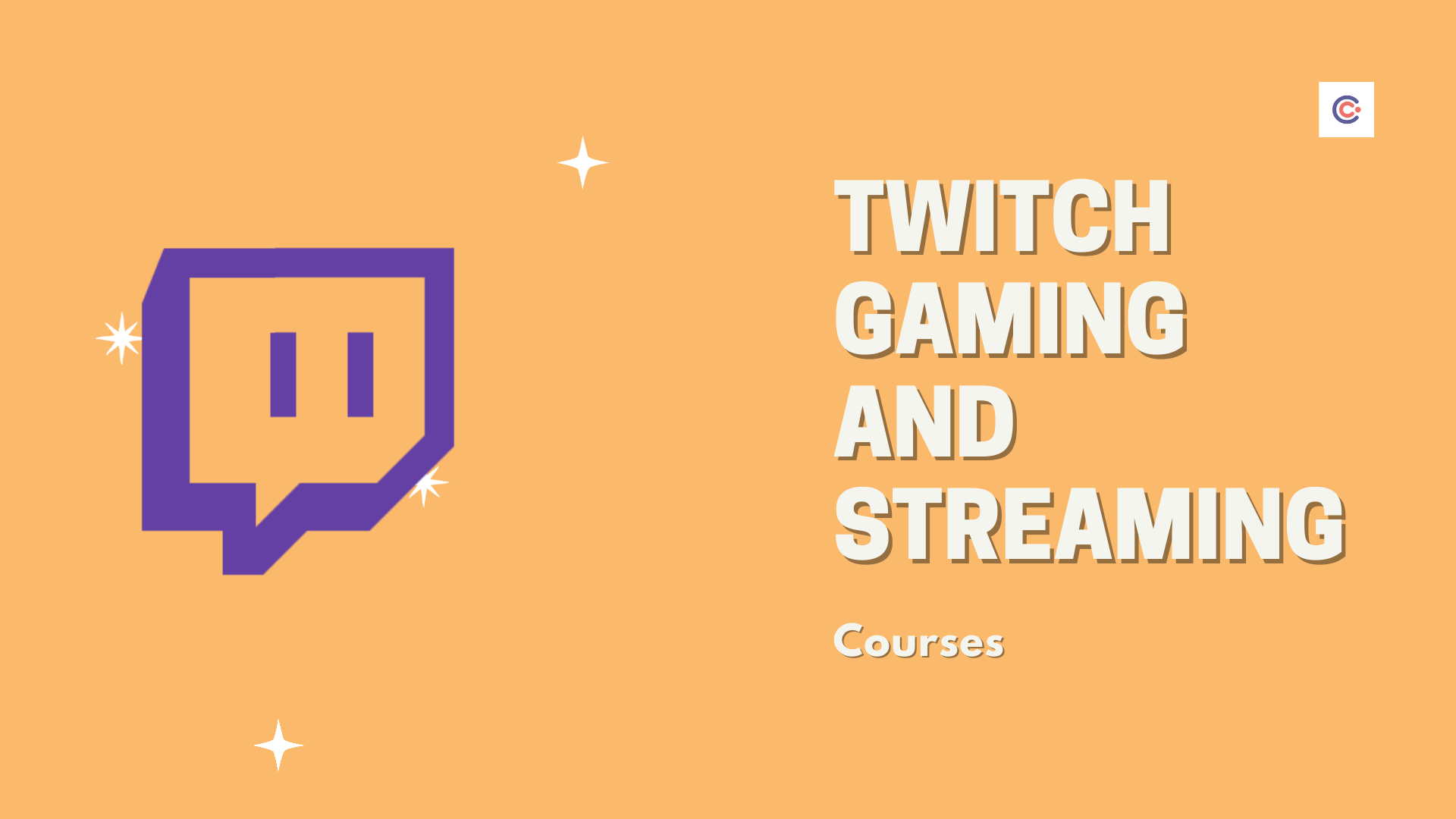 5 Best Twitch Gaming and Streaming Courses - Learn Twitch Streaming Online