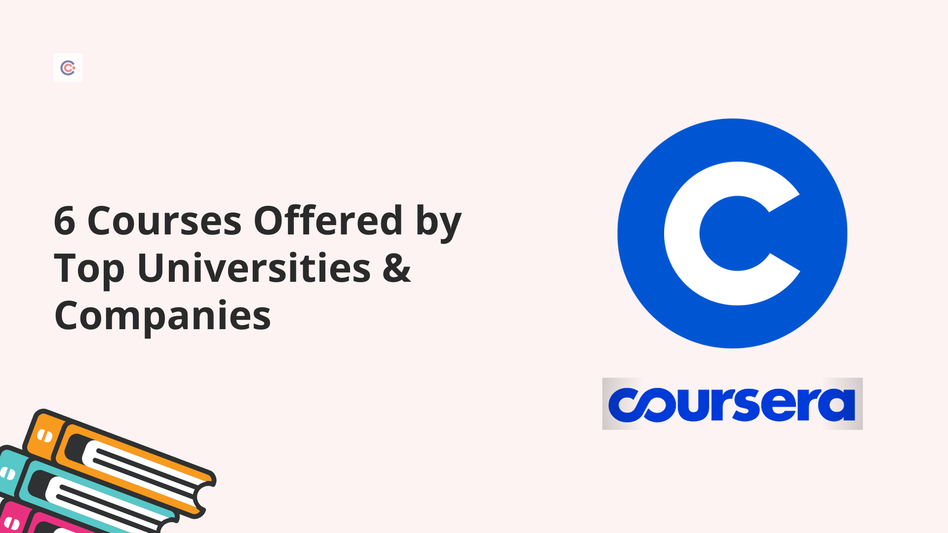 6 Courses You Can Take From Top Universities and Companies for $59