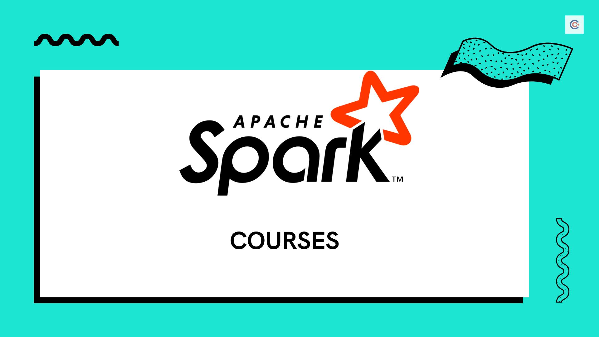 8 Best Apache Spark Courses - Learn Apache Spark Online