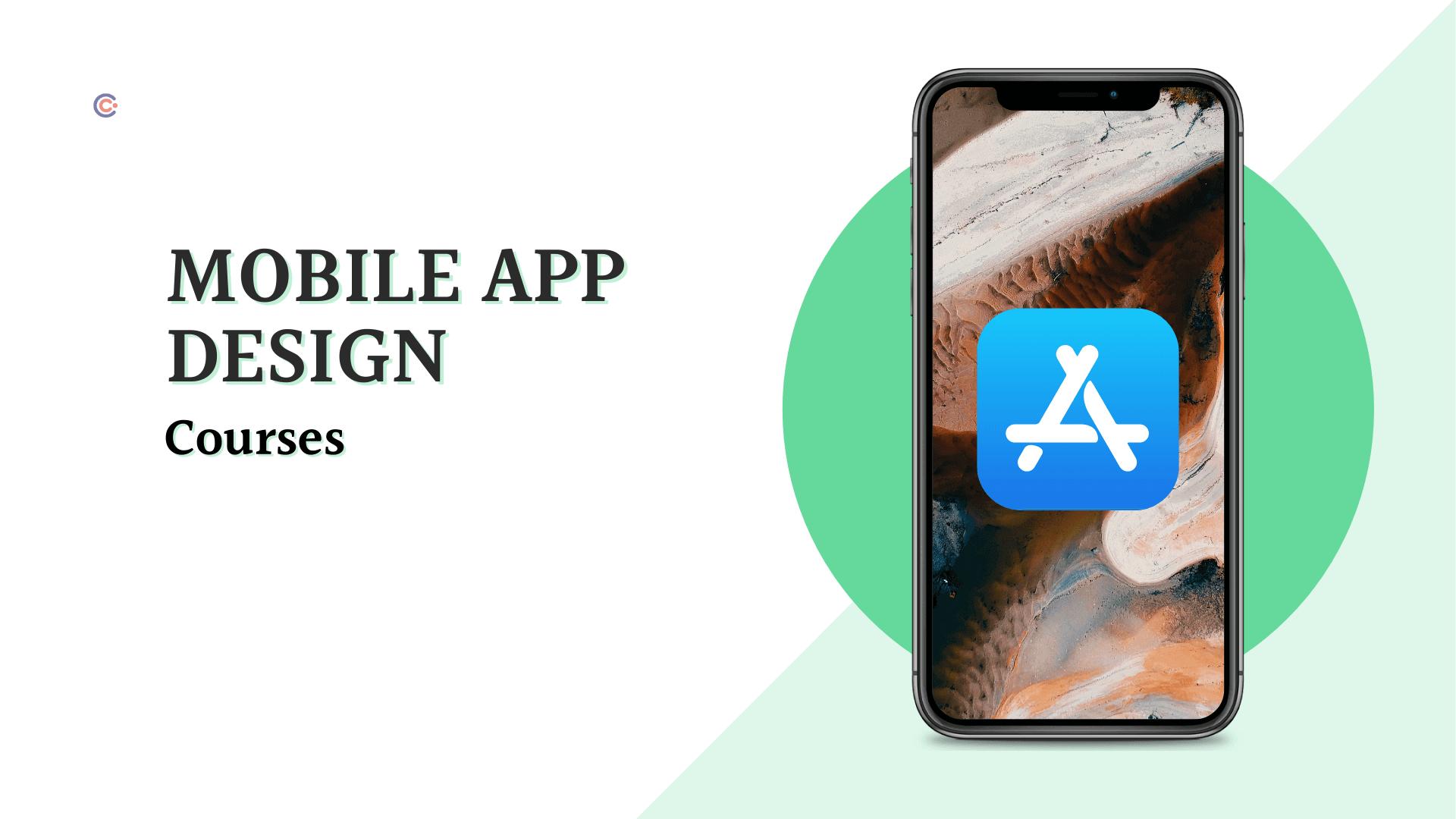 7 Best Mobile App Design Courses - Learn Mobile App Design Online