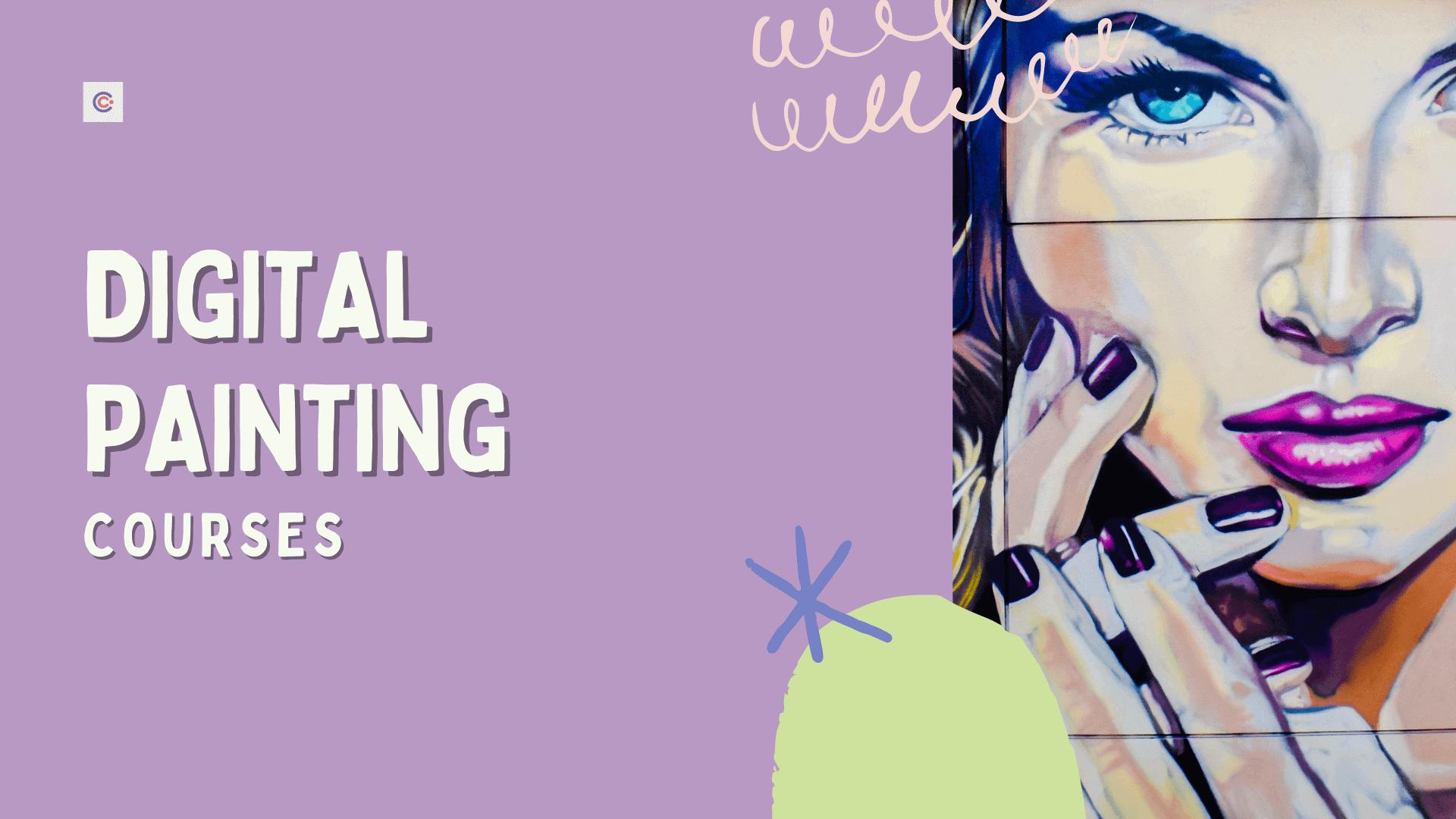 4 Best Digital Painting Courses - Learn Digital Painting Online
