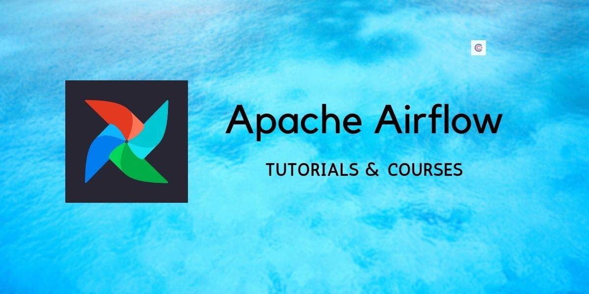 5 Best Apache Airflow Tutorials & Courses - Learn Apache Airflow Online