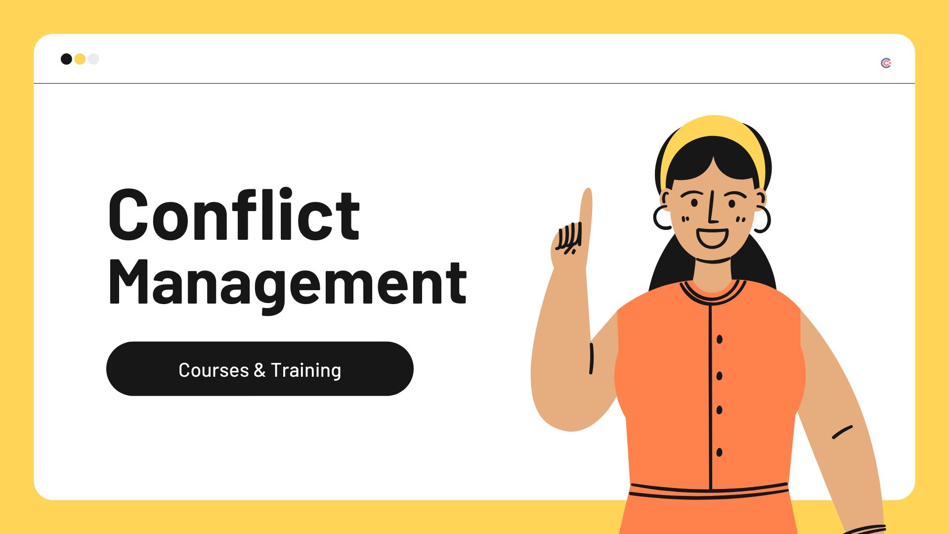 8 Best Conflict Management Courses & Training - Learn Conflict Management Online