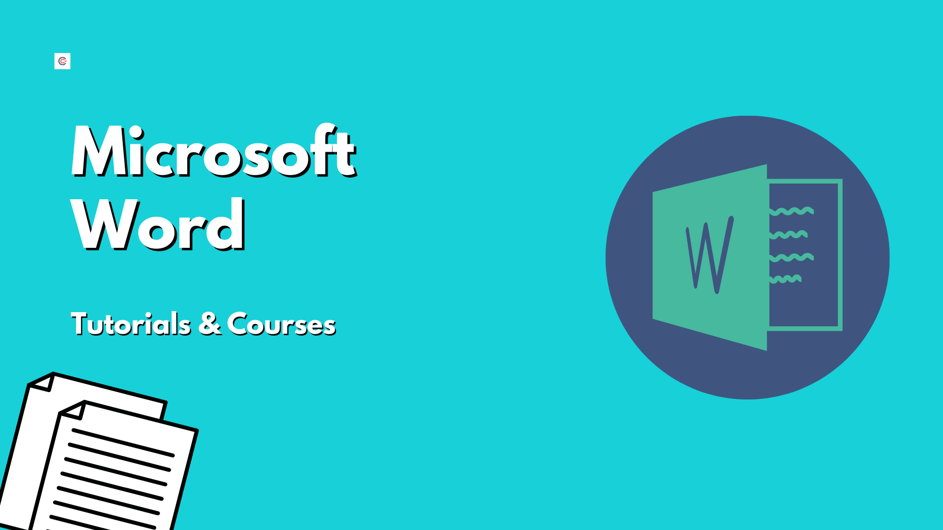 7 Best Microsoft Word Tutorials & Courses - Learn MS Word Online