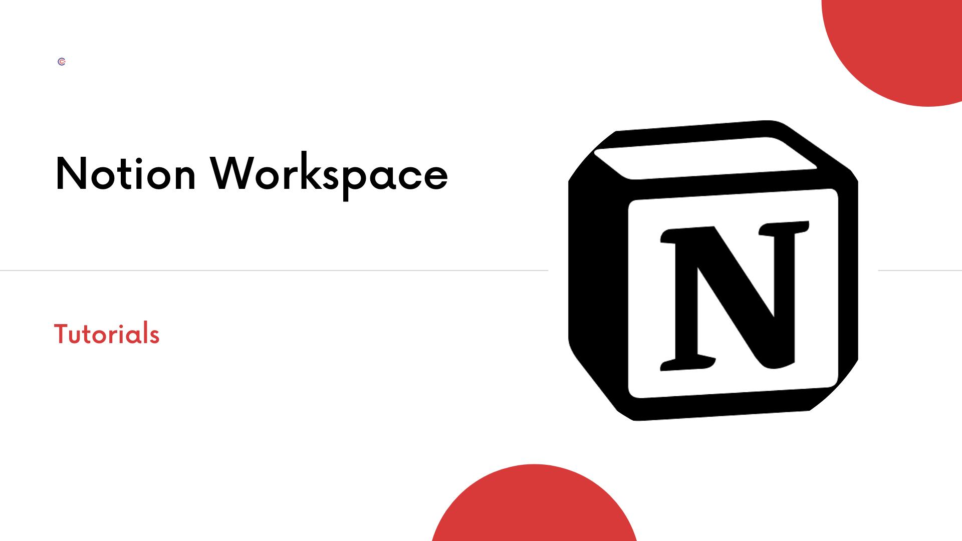 5 Best Notion Tutorials - Learn Notion Workspace Online