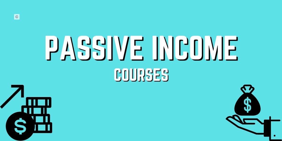 5 Best Passive Income Courses - Make Passive Income Online!