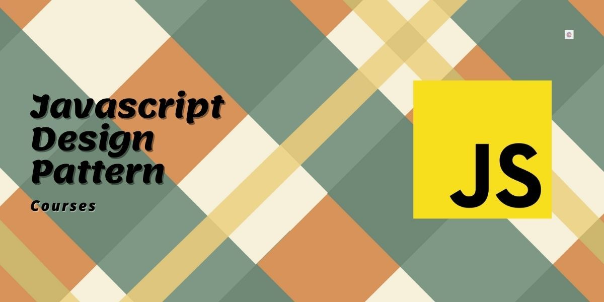 5 Best Javascript Design Pattern Courses For Beginners