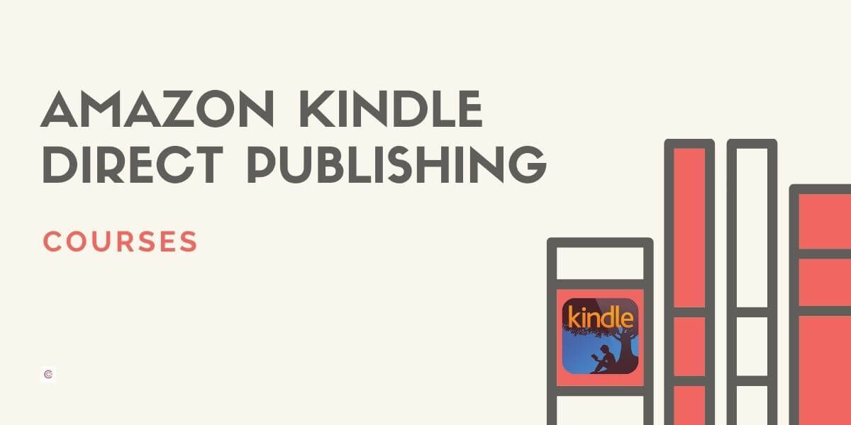5 Best Amazon Kindle Direct Publishing Courses - Learn KDP Online