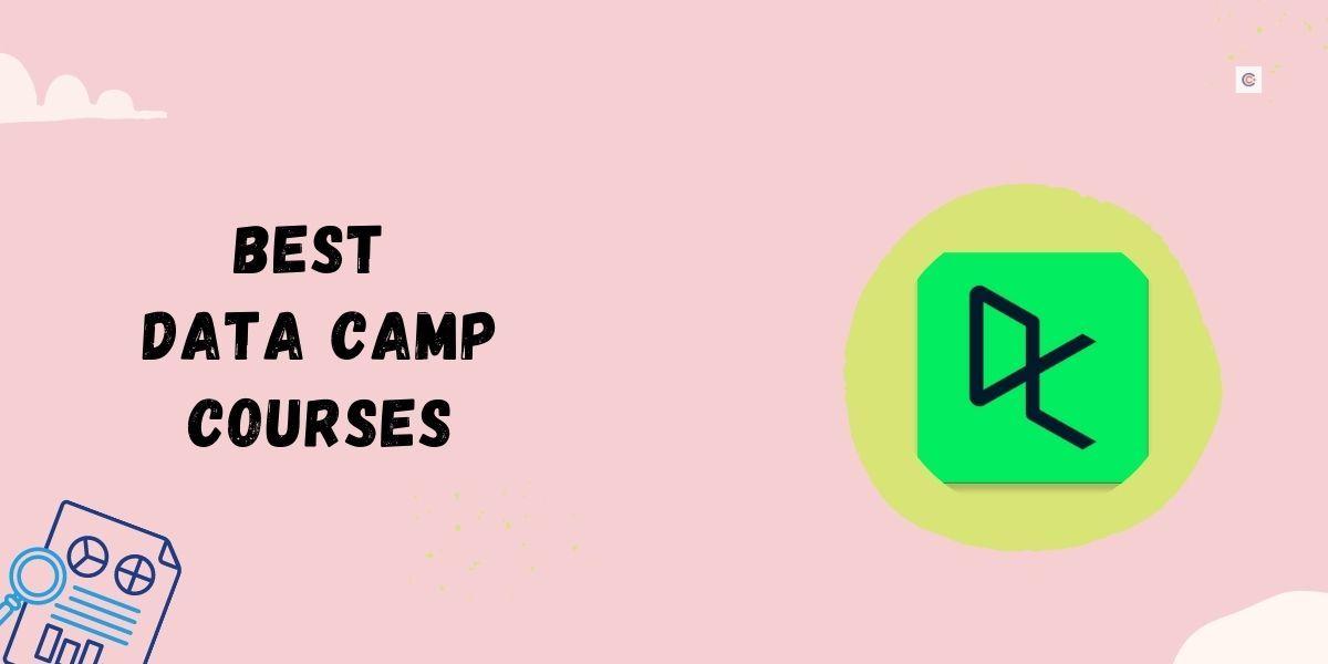 10 Best DataCamp Courses in 2021!