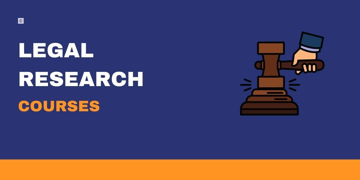 6 Best Legal Research Courses For Beginners