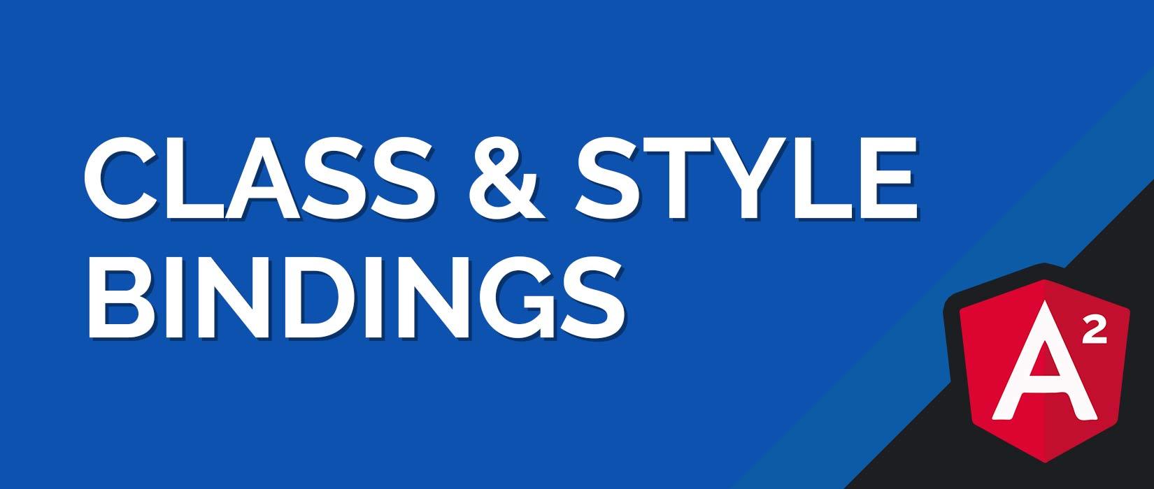 Angular 2 Class & Style Binding Tutorial