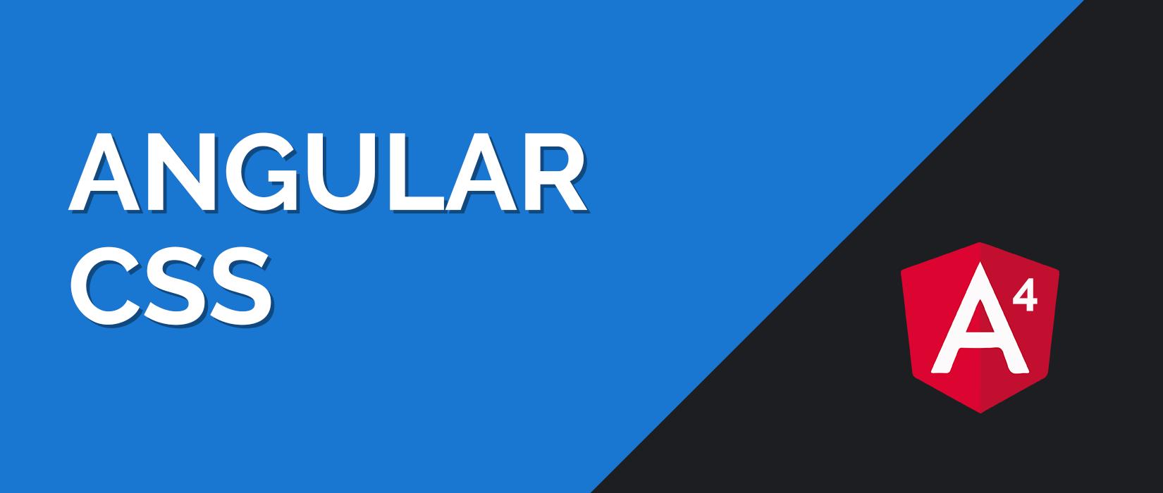 Angular 4 CSS Tutorial