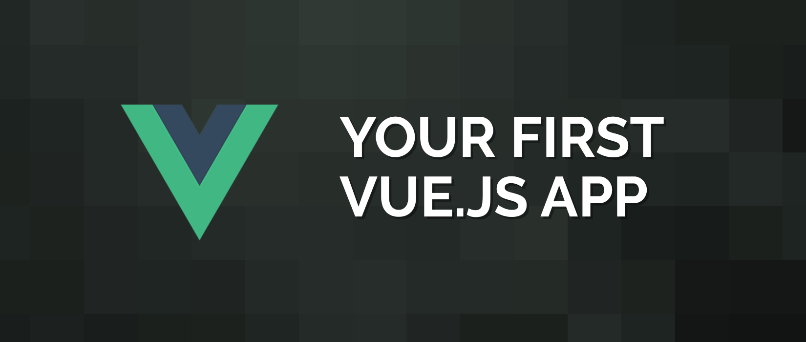 Build your First Vue js App | Vue js 2 0 Tutorial