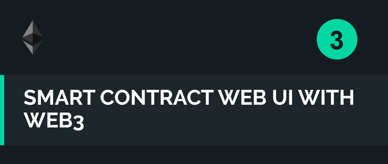Interacting with a Smart Contract through Web3 js (Tutorial)