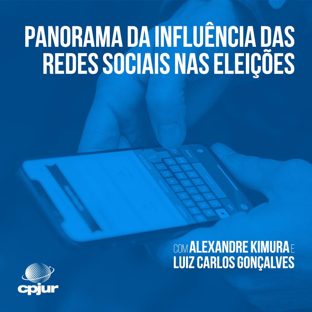 Panorama da Influência das Redes Sociais nas eleições