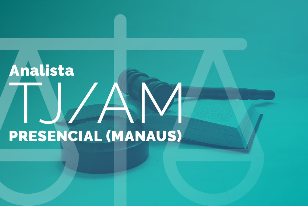Analista do TJ/AM – Presencial (Manaus)