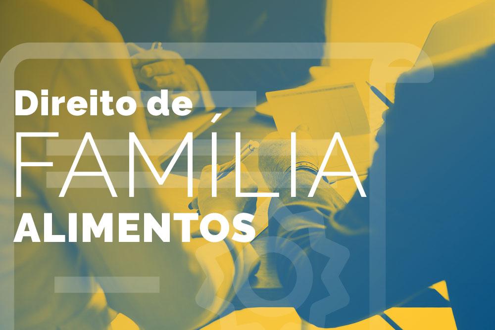 Direito de Família: Alimentos