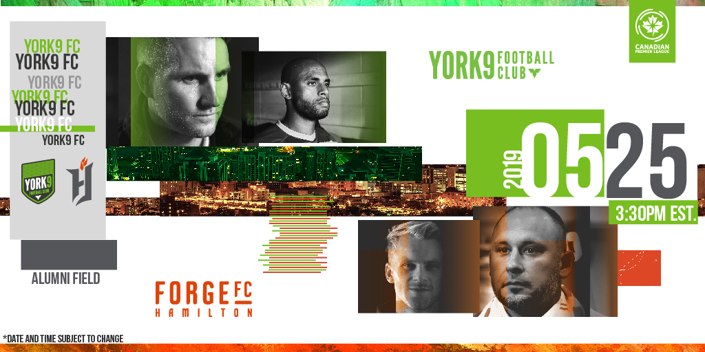 York9 FC will play their inaugural CPL home match Saturday, May 25 against Forge FC.