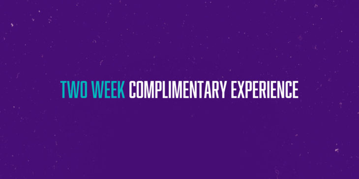 Two week complimentary experience