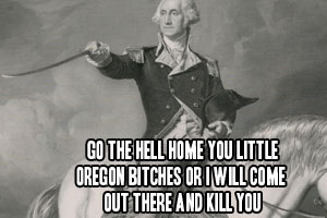 What Would George Washington Do in Oregon?