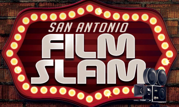 My Adventures at San Antonio Film Slam