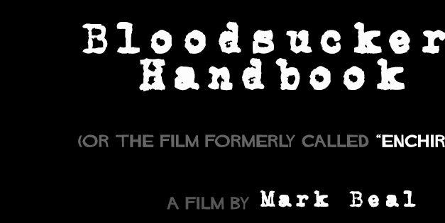 Bloodsucker's Handbook – A Truly Bizarre Vampire Noir
