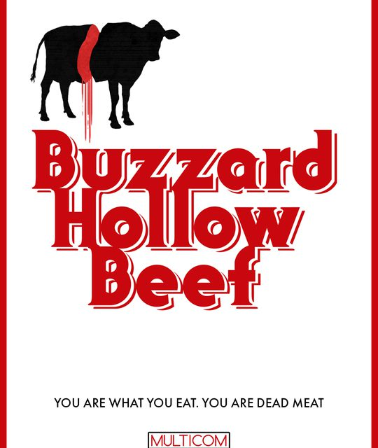 Buzzard Hollow Beef – A Deliciously Twisted Blood Soaked Trip