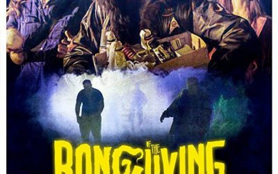 Bong of the Living Dead – Stoners VS Zombies!