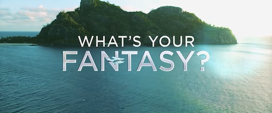 Fantasy Island – Where Anything is Possible
