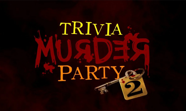 Come Play Trivia Murder Party