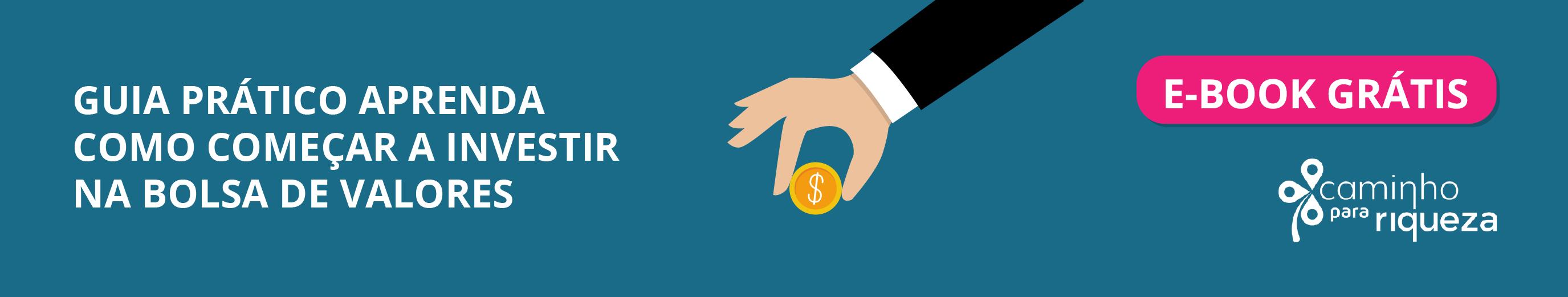 Guia prático aprenda como começar a investir na Bolsa de Valores - banner