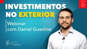 Webinar - Investimentos no Exterior - Inscreva-se