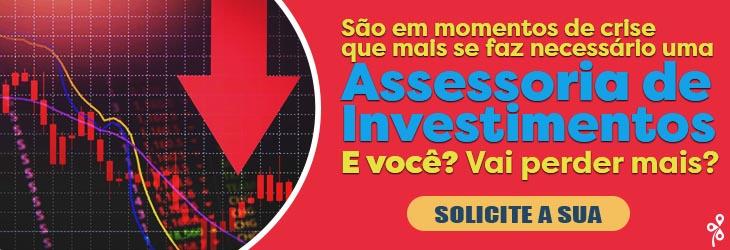 Assessoria de Investimentos para crise