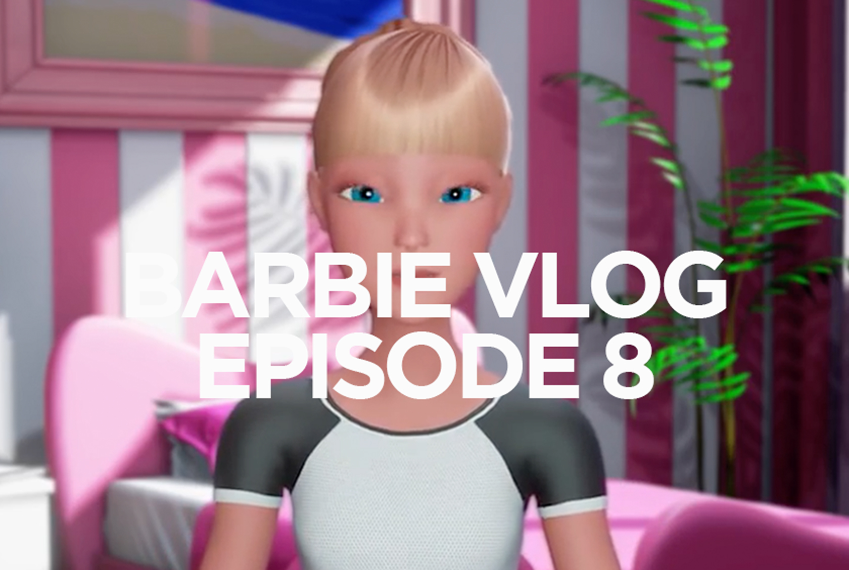 BARBIE VLOG EPISODE 08
