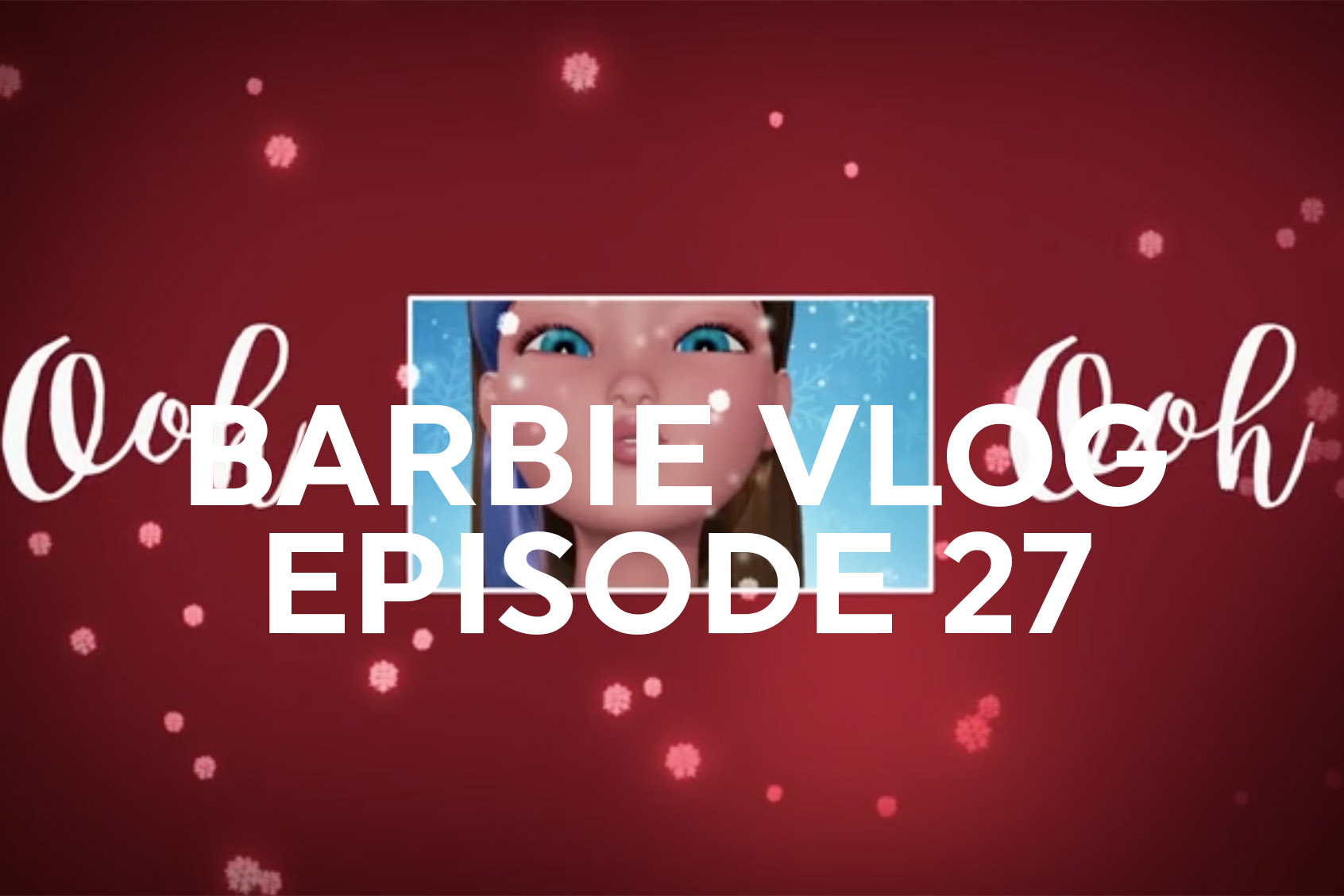 BARBIE VLOG EPISODE 27