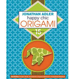"""Comment to Win """"Happy Chic Origami"""" by Jonathan Adler!"""